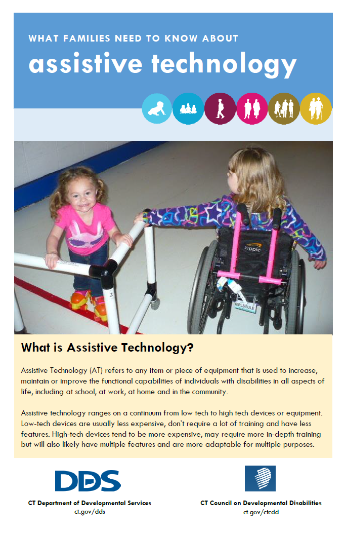 Brochure developed by the CT CoP Technology Workgroup to explain Assistive Technology to families, using the LifeCourse LifeStage icons