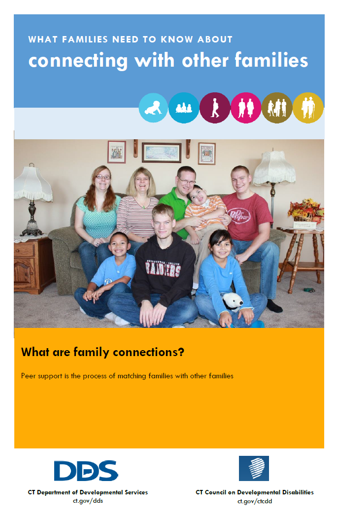 Brochure developed by the CT CoP Technology Workgroup to help families understand the value of connecting with other families, using the LifeCourse LifeStage icons